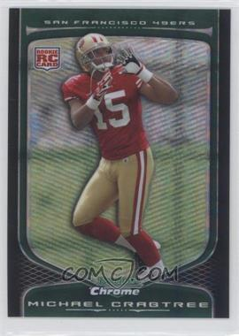 2009 Bowman Chrome - [Base] - X-Fractor #135 - Michael Crabtree /250