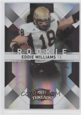 2009 Donruss Threads - [Base] - Century Proof Silver #136 - Eddie Williams /250