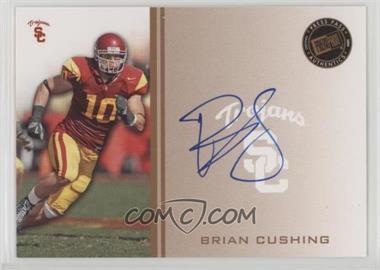 2009 Press Pass - Signings - Bronze #PPS - BC - Brian Cushing