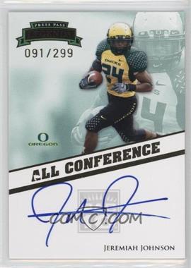 2009 Press Pass Legends - All Conference Autographs #AC-JJ - Jeremiah Johnson /299