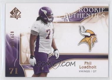 2009 SP Authentic - [Base] - Rookie Authentics Copper #264 - Phil Loadholt /150