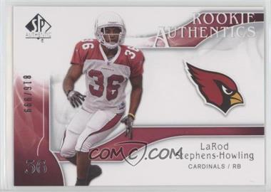 2009 SP Authentic - [Base] #203 - Rookie Authentics - LaRod Stephens-Howling /999