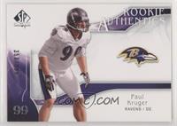 Rookie Authentics - Paul Kruger #/999