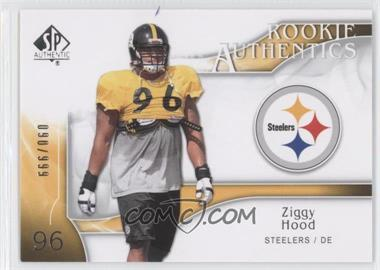 2009 SP Authentic - [Base] #283 - Rookie Authentics - Ziggy Hood /999