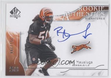 2009 SP Authentic - [Base] #367 - Rookie Authentics Signatures - Rey Maualuga /299