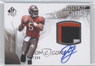 2009 SP Authentic - [Base] #383 - Rookie Authentics Auto Patch - Josh Freeman /999