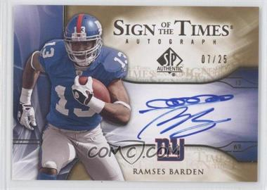2009 SP Authentic - Sign of the Times Autographs - Gold #ST-RB - Ramses Barden /25