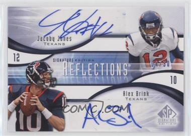 2009 SP Signature Edition - Reflections Signatures #R-AJ - Jacoby Jones, Alex Brink /30