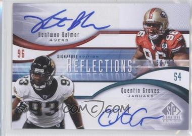 2009 SP Signature Edition - Reflections Signatures #R-BG - Quentin Groves, Kentwan Balmer /99