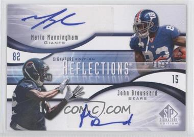 2009 SP Signature Edition - Reflections Signatures #R-RB - Mario Manningham, John Broussard /50