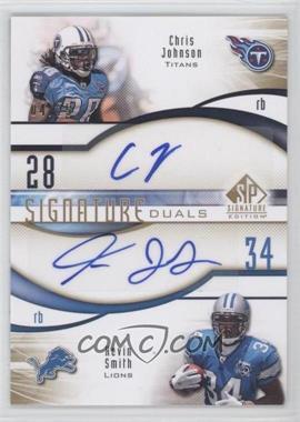 2009 SP Signature Edition - Signature Duals #D-JS - Chris Johnson, Kevin Smith /25