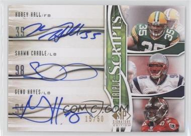 2009 SP Signature Edition - Triple Scripts #TR-HCH - Shawn Crable, Korey Hall, Geno Hayes /50