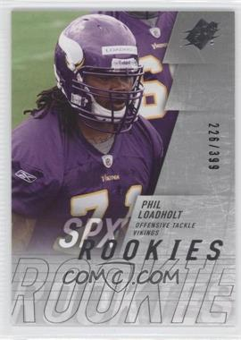 2009 SPx - [Base] - Silver #222 - Phil Loadholt /399