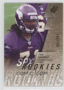 2009 SPx - [Base] #222 - Phil Loadholt /799
