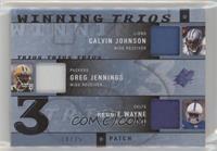 Reggie Wayne, Calvin Johnson, Greg Jennings /25