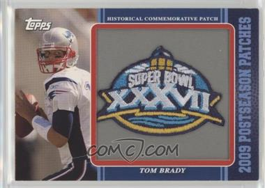 2009 Topps - Postseason Patches #PPR32 - Tom Brady