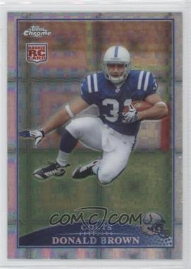 2009 Topps Chrome - Retail [Base] - X-Fractor #TC150 - Donald Brown