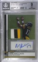 Mike Wallace [BGS 9] #13/309