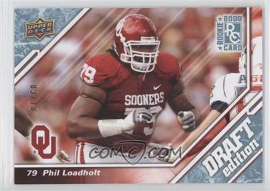 2009 Upper Deck Draft Edition - [Base] - Blue #45 - Phil Loadholt /10