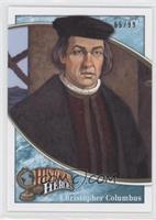 Christopher Columbus /99