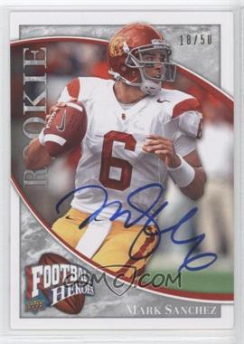 2009 Upper Deck Football Heroes - [Base] - Silver Autographs [Autographed] #144 - Mark Sanchez /50