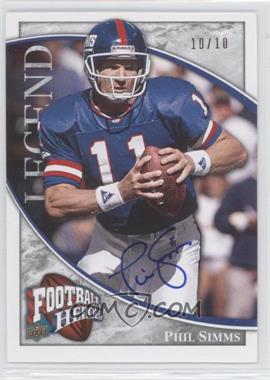 2009 Upper Deck Football Heroes - [Base] - Silver Autographs [Autographed] #289 - Phil Simms /10