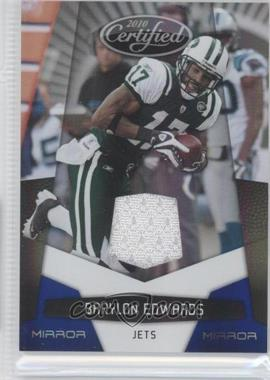 2010 Certified - [Base] - Mirror Blue Materials [Memorabilia] #102 - Braylon Edwards /100