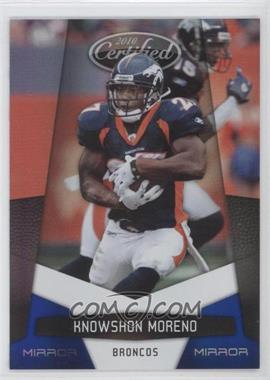 2010 Certified - [Base] - Mirror Blue #45 - Knowshon Moreno /100