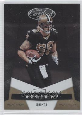 2010 Certified - [Base] - Platinum Gold #94 - Jeremy Shockey /10