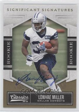 2010 Classics - [Base] - Significant Signatures Gold [Autographed] #167 - Lonyae Miller /499