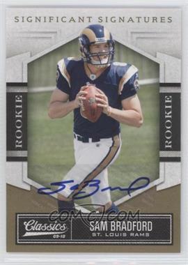 2010 Classics - [Base] - Significant Signatures Gold [Autographed] #186 - Sam Bradford /249