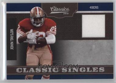 6ac5f9ed7 2010 Classics - Classic Singles - Jerseys  Memorabilia   16 - John Taylor