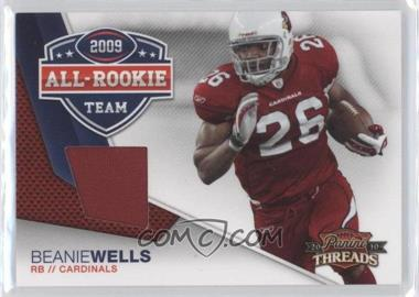 2010 Panini Threads - 2009 All Rookie Team - Threads [Memorabilia] #4 - Beanie Wells /299