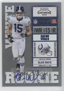 2010 Playoff Contenders - [Base] #106 - Blair White /75