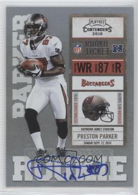 2010 Playoff Contenders - [Base] #179 - Preston Parker /190