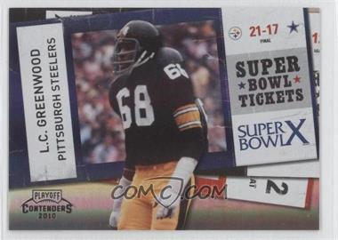 2010 Playoff Contenders - Super Bowl Tickets - Black #23 - L.C. Greenwood /50