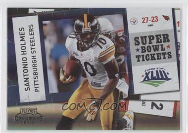 2010 Playoff Contenders - Super Bowl Tickets - Black #72 - Santonio Holmes /50