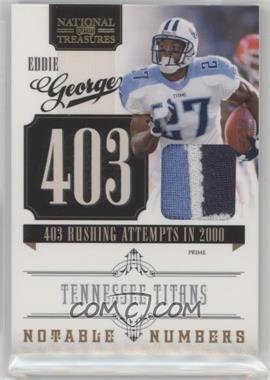 2010 Playoff National Treasures - Notable Numbers - Materials Prime [Memorabilia] #4 - Eddie George /50
