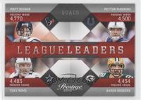 Matt Schaub, Peyton Manning, Tony Romo, Aaron Rodgers