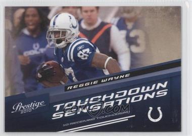 2010 Playoff Prestige - Touchdown Sensations #15 - Reggie Wayne