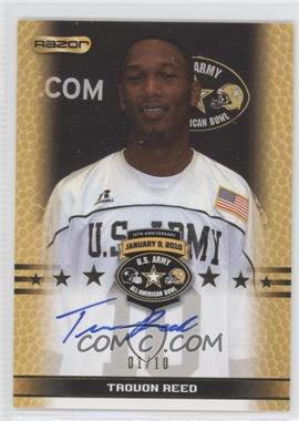 2010 Razor U.S. Army All-American Bowl - Selection Tour Autograph - Gold #TA-TR1 - Trovon Reed /10