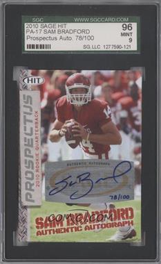 2010 SAGE Hit - Prospectus - Autographs [Autographed] #PA-17 - Sam Bradford /100 [SGC96]