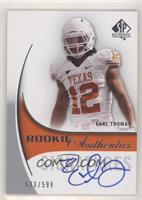 Rookie Authentics Signatures - Earl Thomas #/599