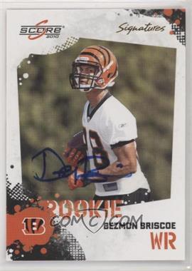 2010 Score - [Base] - Signatures [Autographed] #335 - Dezmon Briscoe