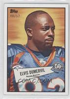 Elvis Dumervil /52