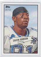 Calvin Johnson /52
