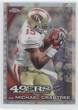 2010 Topps Chrome - [Base] - Retail X-Fractor #C128 - Michael Crabtree