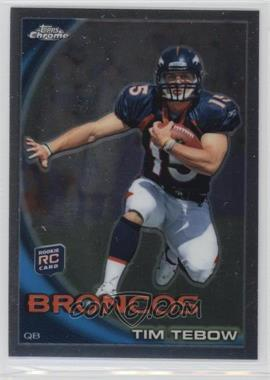2010 Topps Chrome - [Base] #C100 - Tim Tebow