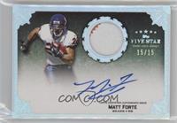 Matt Forte #/15