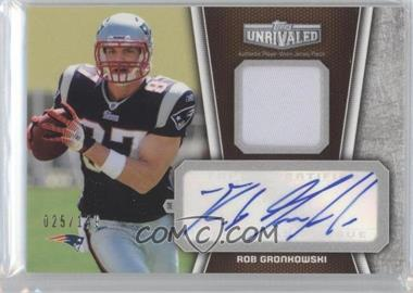 2010 Topps Unrivaled - Autograph Patch Relics #UAP-RG - Rob Gronkowski